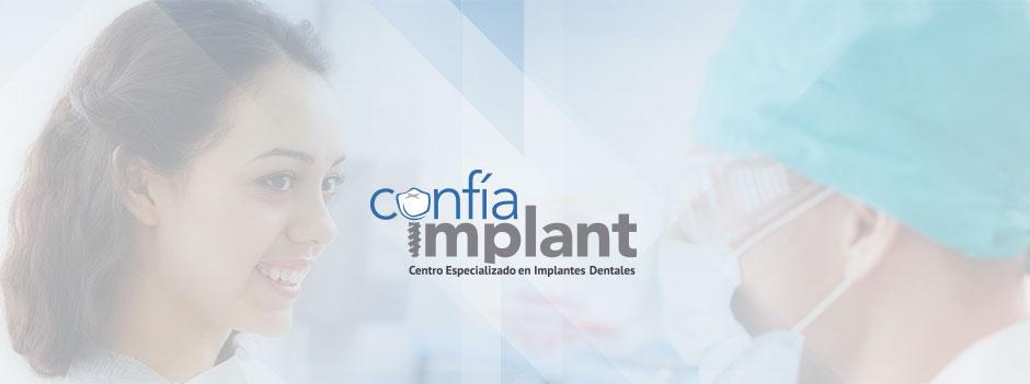 Confía Implant Expertos en Implantes Dentales
